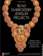 Книга  Bead Embroidery Jewelry Projects: Design and Construction, Ideas.